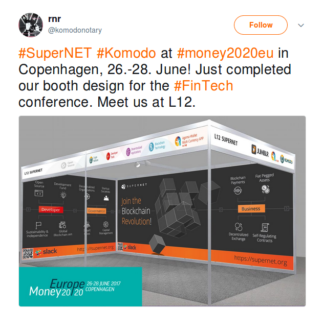 #SuperNET #Komodo at #money2020eu in Copenhagen, 26.-28. June! Just completed our booth design for the #FinTech conference. Meet us at L12.