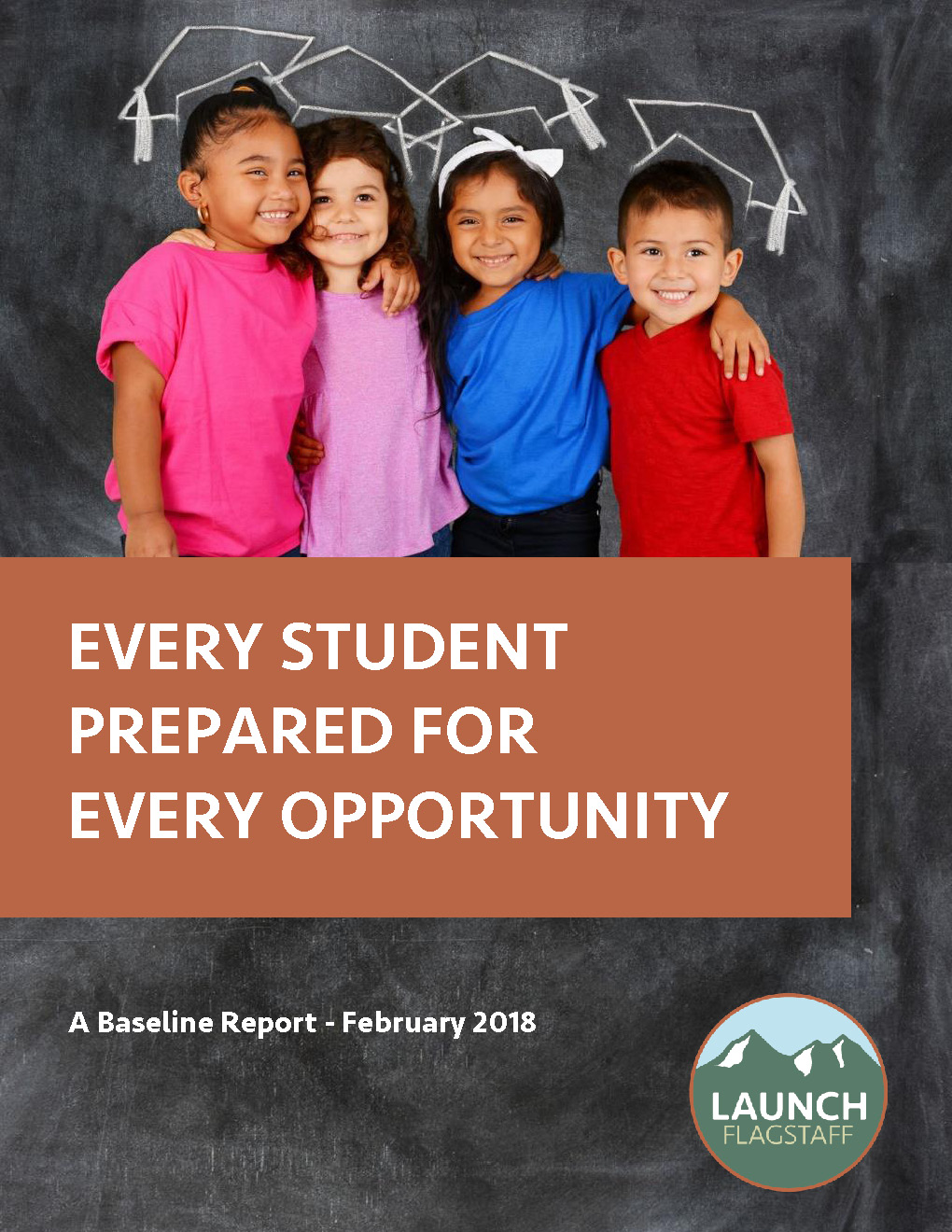 LAUNCH Flagstaff Baseline Report