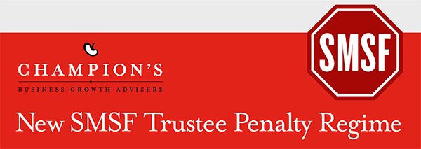 SMSF Trustee Penalty Regime