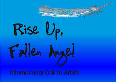 Rise Up, Fallen Angel -- International Call to Artists