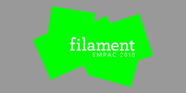 EMPAC: filament festival