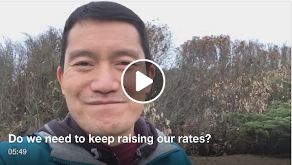 Do we need to keep raising our rates?