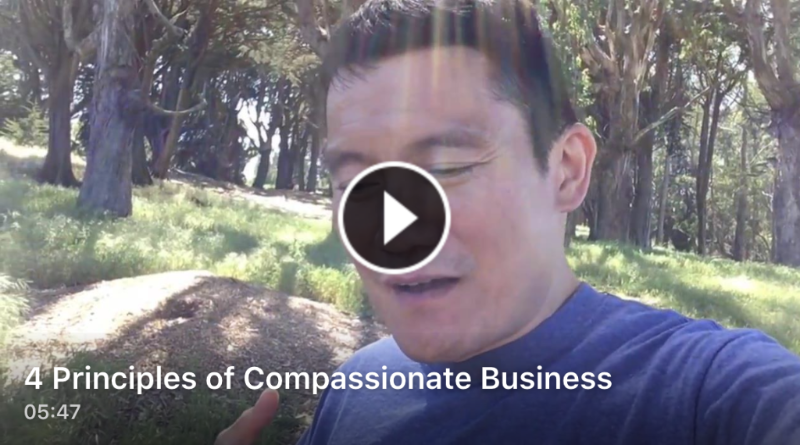 4 Principles of Compassionate Business