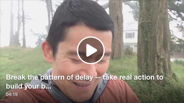Break the pattern of delay
