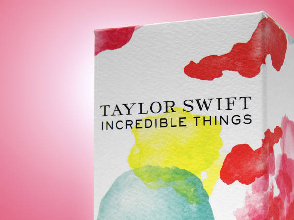 Taylor Swift Incredible Things