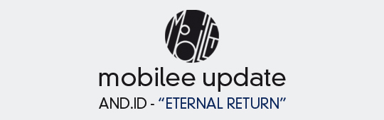 mobilee update July 2013 - And.Id - Eternal Return - Debut Album