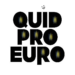 QUID PRO EURO in black text on white background. Above, a tiny, crooked, hand-drawn smiley face.
