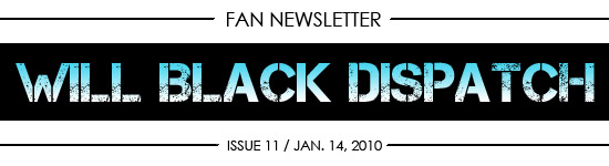 WILL BLACK DISPATCH Issue 10