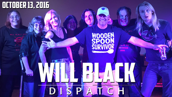 WILL BLACK DISPATCH FAN NEWSLETTER