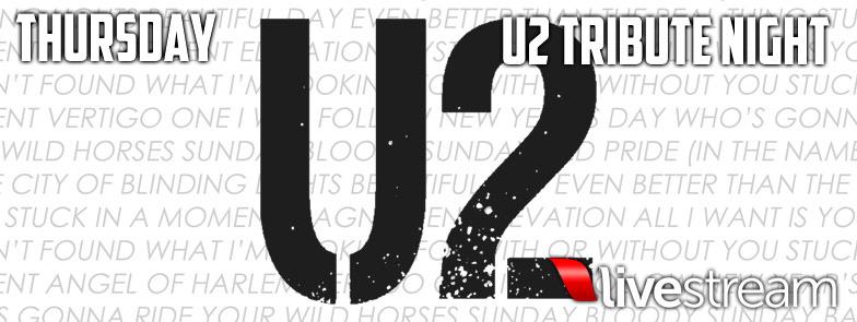 U2 Tribute - THURSDAY