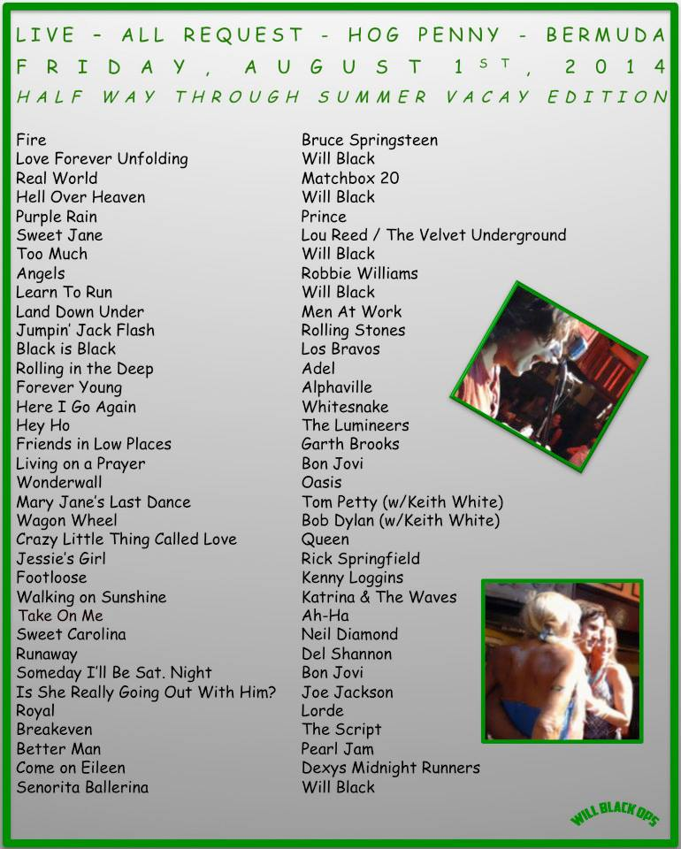 All-Request Setlist August 1 @ Hog Penny