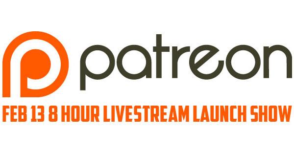 8 HR Livestream Patreon Launch Show