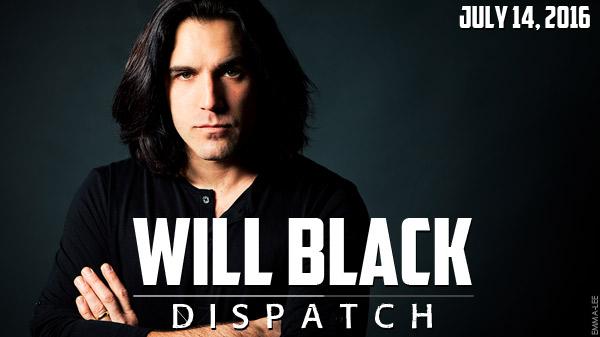 WILL BLACK DISPATCH FAN NEWSLETTER
