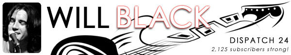 WILL BLACK NEWSLETTER