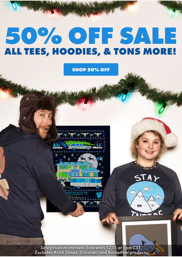 50% off tees, hoodies, & much more!