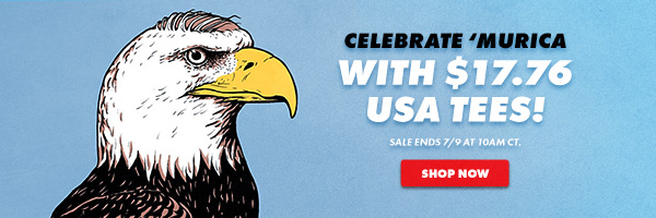 Celebrate 'Murica with $17.76 USA Tees!