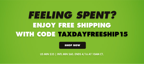 Free Shipping for tax day!