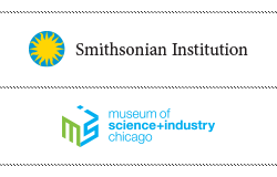 Smithsonian Institution and Museum of Science+Industry Chicago