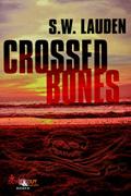Crossed Bones by S.W. Lauden