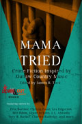 Mama Tried edited by James R. Tuck