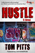 HUSTLE, a Crime Novel by Tom Pitts