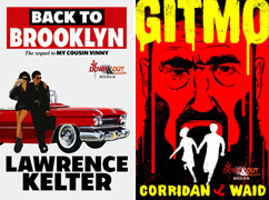 Back to Brooklyn by Lawrence Kelter and Gitmo by Shawn Corridan and Gary Waid