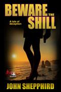 Beware the Shill by John Shepphird