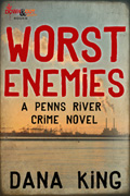 Worst Enemies by Dana King