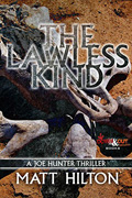 The Lawless King, a Joe Hunter Thriller by Matt Hilton