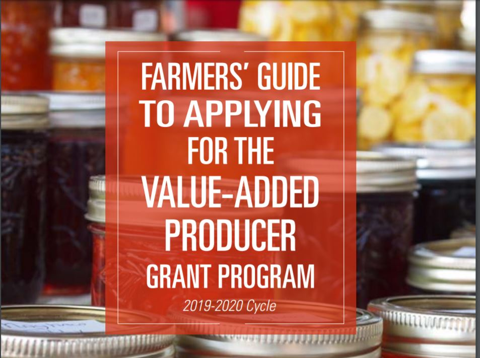 Cover photo of Farmers' Guide to Applying for the Value-Added Producer Grant Program