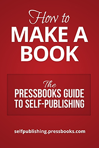 The Pressbooks Guide to Self-Publishing book cover