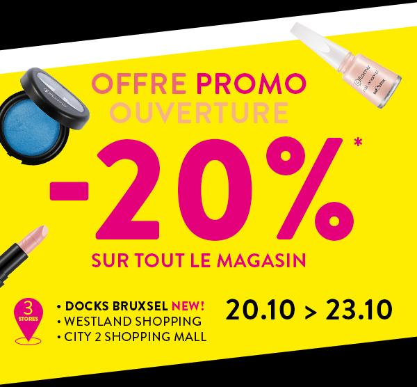 -20%* du Offre promo ouverture: 20 au 23 octobre sur tout le magasin