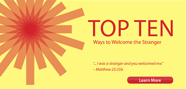 Learn More about the Top Ten Ways to Welcome the Stranger, a new congregational development tool.