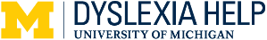 Dyslexia Help at the University of Michigan