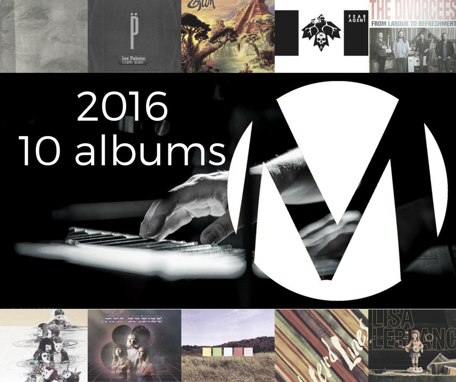 Here are your top 10 picks for 2016! Voici vos 10 albums préférés de 2016!
