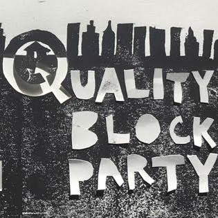 Quality Block Party