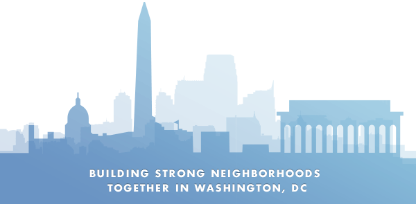 Building strong neighborhoods together in    Washington, DC