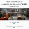 Scallops and Bollocks for Tea