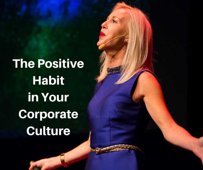The Positive Habit in Your Corporate Culture