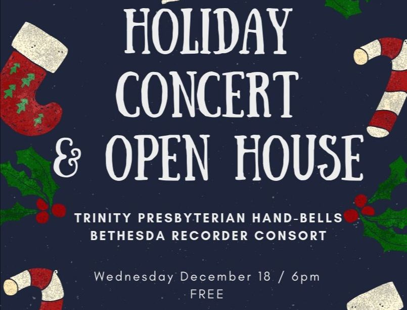 holidayconcert and open house 12-18-19 @ 6pm