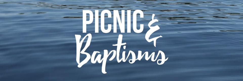 Picnic & Baptisms