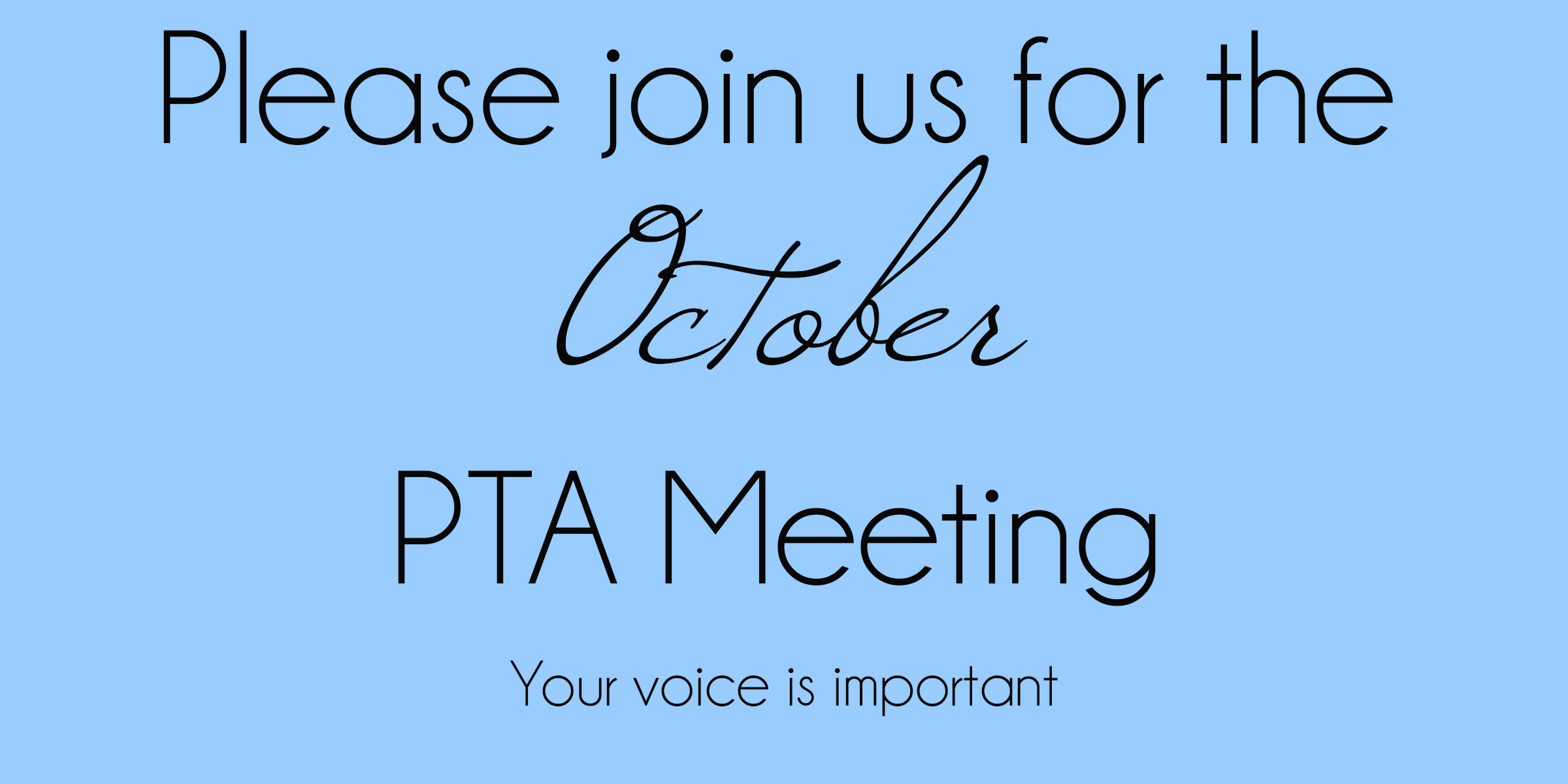 Please join us for the October PTA meeting