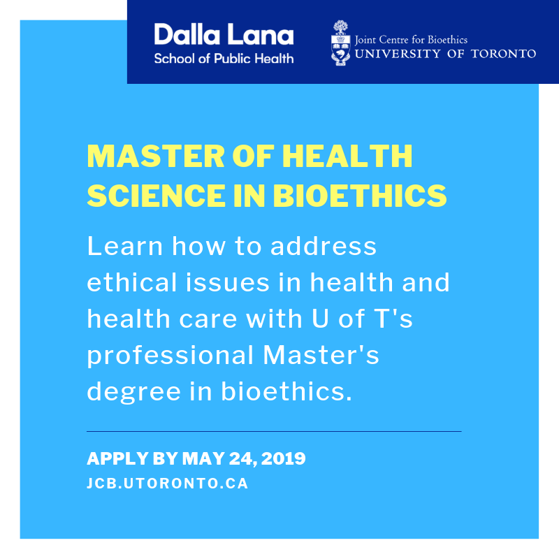 Apply to the MHSc in Bioethics Program by May 24, 2019