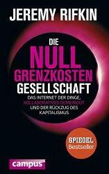Jeremy Rifkin: Die Null-Grenzkosten-Gesellschaf