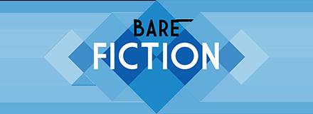 Bare Fiction Magazine