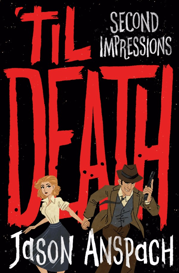 'til Death: Second Impressions