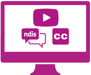 A monitor a play button, a conversation about the NDIS, and the symbol for closed captions.