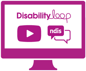 A monitor with the Disability Loop logo, a symbol for video, and a speech bubbles indicating a conversation with 'ndis' in it.