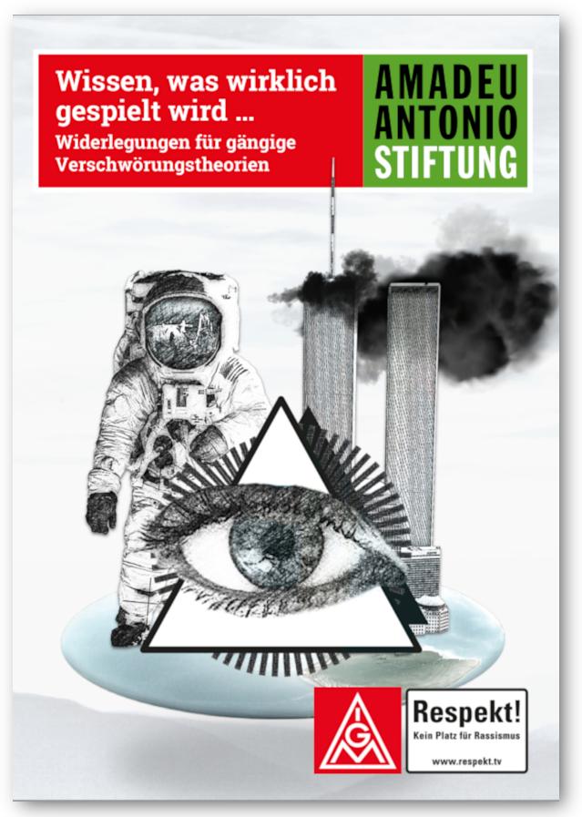 """Cover """"Wissen, was wirklich gespielt wird ... Widerlegungen für gängige Verschwörungstheorien"""" der Amadeu-Antonio-Stiftung"""