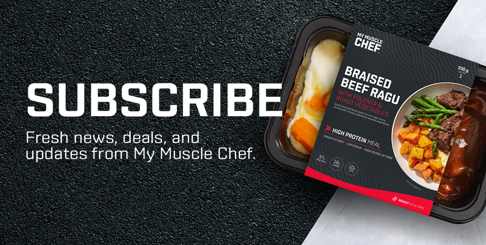 Subscribe for news, deals, and updates from My Muscle Chef